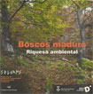 The treatise 'Boscos madurs. Riquesa ambiental' is published