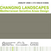 Results of the first edition of the Changing Landscapes International Workshop