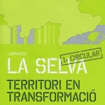 Seminar on La Selva, a Territory in Transformation