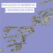 Presentations from the seminar, Paysages europ�ens & mondialisation, now available