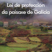 The Cabinet of the Galician Government approves the Landscape Act of Galicia
