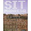 Presentation of the book <i>SIT Manresa, Territorial Interpretation Service</i>