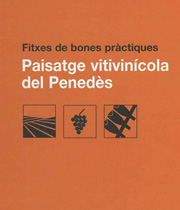Good-practice data sheets for the vineyard landscape of the Pened�s region